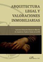 arquitectura legal y valoraciones inmobiliarias-antonio eduardo humero martín-9788491483403
