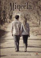 miqeéla   el destino de quela (ebook) 9788491754503