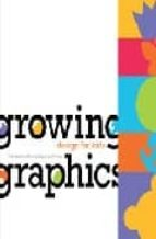 GROWING GRAPHICS (ESPAÑOL)