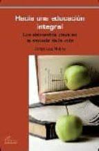 hacia una educacion integral-denyz luzolina-9788492806003