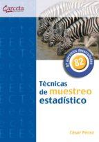 tecnicas de muestreo estadistico-cesar perez-9788492812103