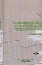 contrageografias de la globalizacion: genero y ciudadania en los circuitos transfronterizos-saskia sassen-sandra gil araujo-9788493298203