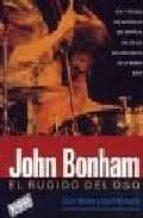 john bonham: el rugido del oso chris welch 9788493458003
