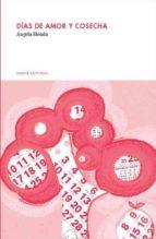 dias de amor y cosecha (ebook)-ángela blenda-9788493885403