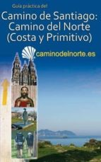 camino de santiago: camino del norte, costa y primitivo-carlos mencos arraiza-9788493904203