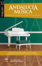 andalucia en la musica: expresion de comunidad, construccion de identidad-9788494233203