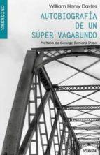 Autobiografía De Un Super Vagabundo (ORÍGENES)
