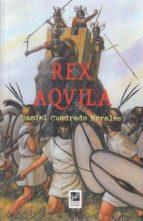 rex aqvila-daniel cuadrado morales-9788494610103