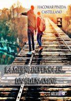 El libro de La mejor defensa es un buen amor autor HACOMAR PINEDA CASTELLANO DOC!