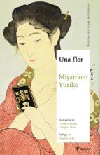 una flor yuriko miyamoto 9788494746703