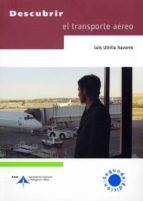 descubrir el transporte aereo-luis utrilla navarro-9788495135803