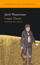 caspar hauser jakob wassermann 9788495359803
