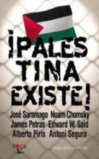 ¡palestina existe! jose saramago noam chomsky 9788495440303