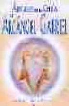 angeles de la guia   el arcangel gabriel elizabeth clare prophet 9788495513403