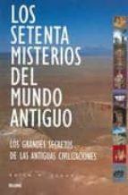 los setenta misterios del mundo antiguo: los grandes secretos de las antiguas civilizaciones-brian m. fagan-9788495939203