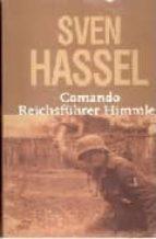 comando relchfuhrer himmler-sven hassel-9788496364103
