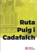 ruta puig i cadafalch (catala)-tate cabre-9788496696303