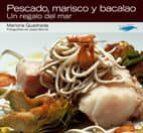 pescado, marisco y bacalao: un regalo del mar-mariona quadrada-9788496754003