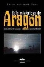 guia misteriosa de aragon-carlos gutierrez tutor-9788496793903