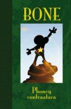 Phoney Contraataca - Edicion Lujo (BONE)