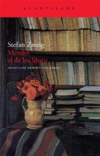 mendel el de los libros (5ª ed) stefan zweig 9788496834903