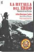 la batalla del ebro. maniobra de una division (julian henriquez c aubin, jefe de e.m. de la 35 division) (prologo del general vicente rojo)-julian henriquez caubin-9788496862203