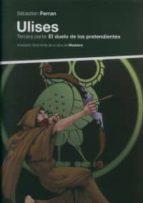 ulises (tercera parte: el duelo de los pretendientes)-sebastien ferran-9788496867703