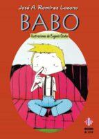 El libro de Babo autor JOSE ANTONIO RAMIREZ LOZANO PDF!