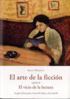 el arte de la ficcion / el vicio de la lectura edith wharton 9788497167703
