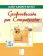 grafoseleccion por competencias isabel sanchez bernuy 9788497272803