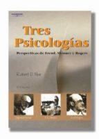 tres psicologias. perspectivas de freud, skinner y rogers robert d nye 9788497320603