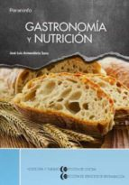 gastronomia y nutricion-jose luis armendariz sanz-9788497324403