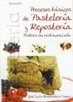 procesos basicos de pasteleria y reposteria jose luis armendariz sanz 9788497326803