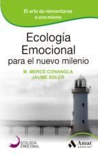 ecologia emocional para el nuevo milenio-jaume soler-9788497357203