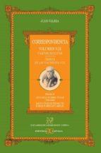correspondencia: volumen viii: cartas sueltas (edicion de leonard o romero tobar  direccion ; maria angeles ezama gil y enrique serrano asenjo) juan valera 9788497402903