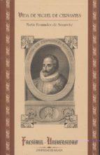 vida de miguel de cervantes (contiene carta de cervantes y arbol genealogico) (facsimil)-martin fernandez de navarrete-9788497470803