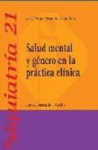 salud mental y genero en la practica clinica (psiquiatria, 21) raquel ferrando bundio 9788497512503