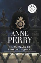 la amenaza de bedford square anne perry 9788497592703
