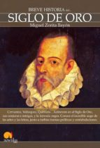 siglo de oro (breve historia del...) miguel zorita bayon 9788497638203