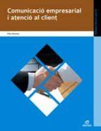 comunicació empresarial i atenció al client (catalan) (grado medi o)-9788497716703