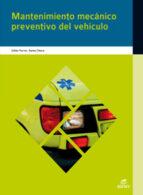 mantenimiento mecanico preventivo vehiculo (grado medio) 9788497717403