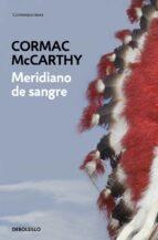 meridiano de sangre cormac mccarthy 9788497939003