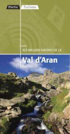 els millors racons de la vall d aran 9788498091403
