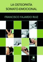 osteopatia somato emocional francisco fajardo 9788498272703