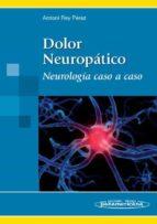 dolor neuropatico: neurologia caso acaso antoni rey perez 9788498351903