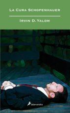 la cura schopenhauer-irvin d. yalom-9788498381603