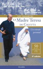 La madre teresa de calcuta 978-8498406603 EPUB MOBI por Leo maasburg