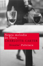 negra melodía de blues (ebook)-charlotte carter-9788498419603
