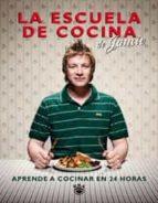 la escuela de cocina-jamie oliver-9788498676303