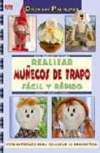 realizar muñecos de trapo facil y rapido natalie kunkel 9788498740103
